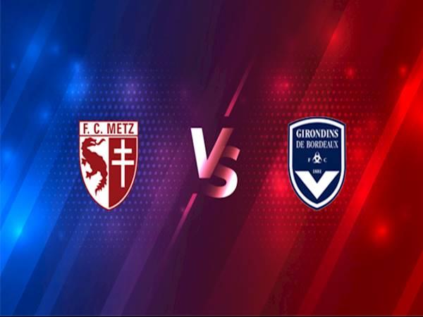 Nhận định Bordeaux vs Metz, 19h00 ngày 27/2