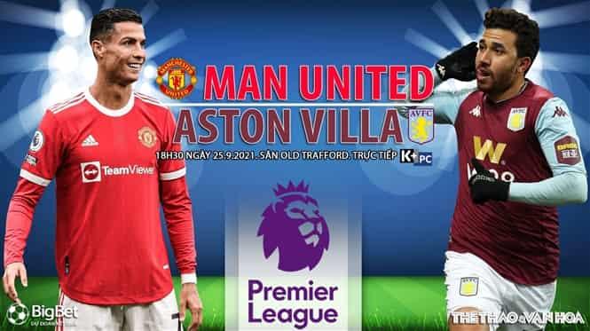 Phân tích nhận định MU vs Aston Villa, 18h30 ngày 25/9